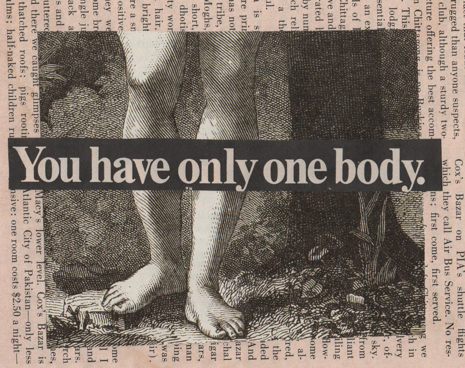 only one body